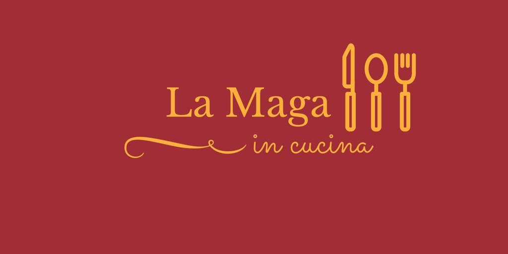 La Maga in Cucina